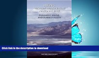 READ BOOK  Hiking Western Death Valley National Park: Panamint, Saline, and Eureka Valleys  BOOK