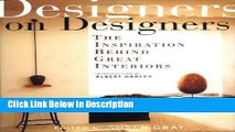 PDF Designers on Designers : The Inspiration Behind Great Interiors Audiobook Full Book