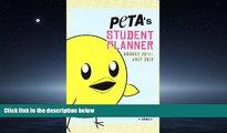 READ PDF [DOWNLOAD] 2012 PETA s Student Planner: August 2011 though July 2012 PETA READ ONLINE
