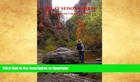 READ  Great Sedona Hikes Revised 4th Color Edition: Fourth Color Edition (Great Sedona Hikes