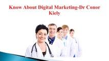 Check Dr Conor kiely Reviews here, Dr Conor Kiely