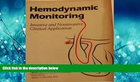 READ THE NEW BOOK Hemodynamic Monitoring: Invasive and Noninvasive Clinical Applications BOOOK