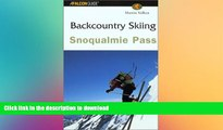 READ  Backcountry Skiing Snoqualmie Pass (Falcon Guides Backcountry Skiing)  PDF ONLINE