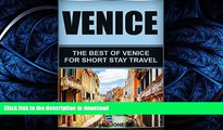 READ  Venice: The Best Of Venice For Short Stay Travel (Venice Travel Guide,Italy) (Short Stay