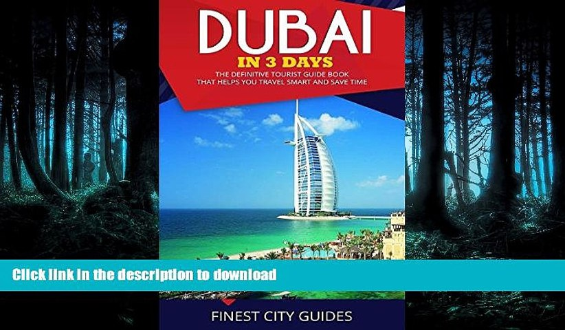 READ  Dubai in 3 Days: The Definitive Tourist Guide Book That Helps You Travel Smart and Save