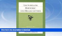READ  Lectures on Rhetoric and Belles Lettres (The Glasgow Edition of the Works and