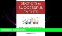 FAVORIT BOOK Secrets to Successful Events: How to Organize, Promote and Manage Exceptional Events