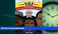 READ book  N.W.A: The Aftermath: Exclusive Interviews with Dr. Dre, Ice Cube, Jerry Heller, Yella
