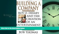 FAVORIT BOOK Building a Company: Roy O. Disney and the Creation of an Entertainment Empires