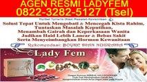 0822-3282-5127 (Tsel), Agen Ladyfem Tangerang