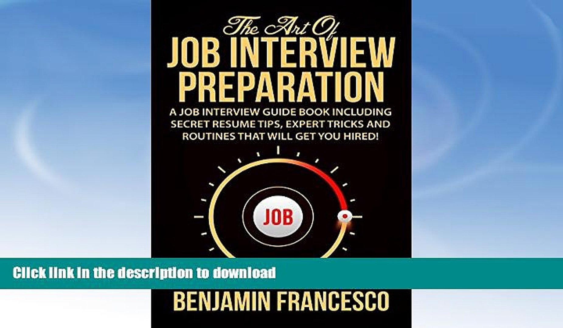 READ BOOK  The Art of Job Interview Preparation: A Job Interview Guide Book Including Secret