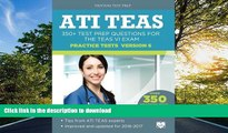 FAVORIT BOOK ATI TEAS Practice Tests Version 6: 350+ Test Prep Questions for the TEAS VI Exam READ