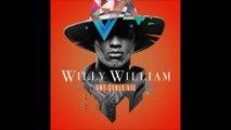 Willy William - Une Seule Vie