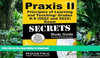 EBOOK ONLINE Praxis II Principles of Learning and Teaching: Grades K-6 (0622) Exam Secrets Study
