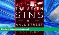 FAVORIT BOOK The Seven Sins of Wall Street: Big Banks, their Washington Lackeys, and the Next