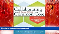 FAVORIT BOOK Collaborating for Success With the Common Core: A Toolkit for PLCs at Work PREMIUM