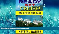 READ  Ready, Set, Cruise!: Essential Cruise Tips - What To Know Before You Go (Tips and Advice on