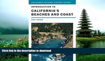 READ BOOK  Introduction to California s Beaches and Coast (California Natural History Guides)