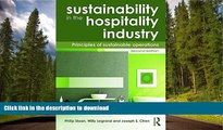 READ BOOK  Sustainability in the Hospitality Industry 2nd Ed: Principles of Sustainable