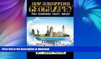 READ BOOK  Jaw-Dropping Geography: Fun Learning Facts About Terrific Tourism: Illustrated Fun
