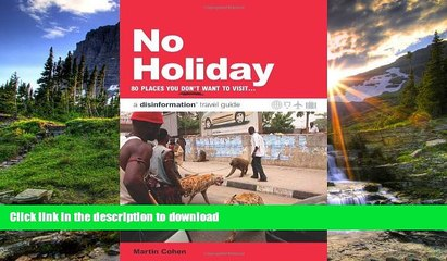READ  No Holiday: 80 Places You Don t Want to Visit (Disinformation Travel Guides)  BOOK ONLINE