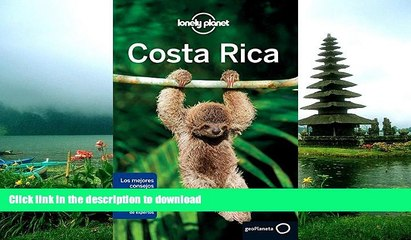 GET PDF  Lonely Planet Costa Rica (Travel Guide) (Spanish Edition)  PDF ONLINE