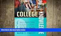 FAVORIT BOOK College Knowledge: What It Really Takes for Students to Succeed and What We Can Do to