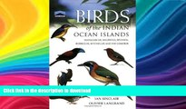 GET PDF  Birds of the Indian Ocean Islands: Madagascar, Mauritius, Réunion, Rodrigues, Seychelles