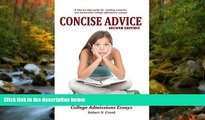 READ book Concise Advice: Jump-Starting Your College Admissions Essays (Second Edition) Robert