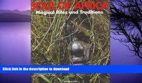 READ  Soul of Africa Magical Rites and Traditions  GET PDF