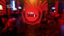 Coke Studio | season 8 | ANWAR MAQSOOD Promo |
