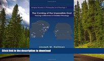 READ BOOK  The Coming of the Impassible God: Tracing a Dilemma in Christian Theology (Gorgias
