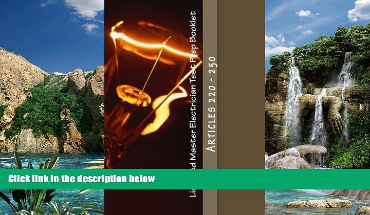 Online Nec Questions Licensed Master Electrician Test Prep Booklet (Articles 220 – 250): Articles