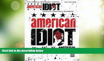 Read Online Green Day Original Broadway Musical American Idiot Complete Pno/Vcl Songbook Green