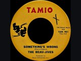 The Beau-Jives - Something's wrong