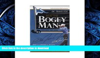 READ BEAT THE BOGEY MAN (DR. TRAVIS FOX) 8 DISC BOXED SET (Beat The Bogey Man, 8 Disc Boxed Set)