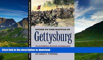 Epub Guide to the Battle of Gettysburg: Second Edition, Revised and Expanded (U.S. Army War