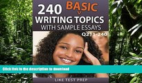 FAVORIT BOOK 240 Basic Writing Topics with Sample Essays Q211-240 (240 Basic Writing Topics 30 Day