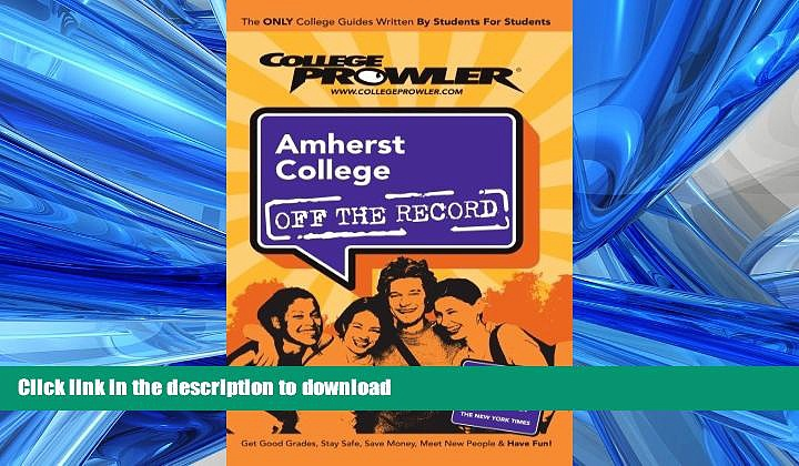Hardcover Amherst College: Off the Record – College Prowler (College Prowler: Amherst College Off