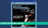 READ College Guide for Performing Arts Majors 2007 (Peterson s College Guide for Performing Arts