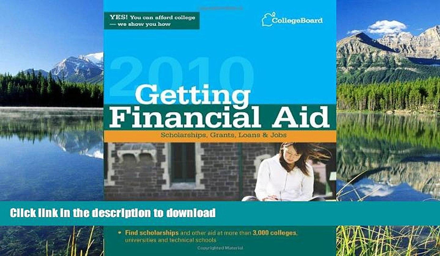 READ Getting Financial Aid 2010 (College Board Guide to Getting Financial Aid) The College Board