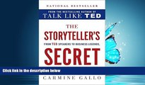 FAVORIT BOOK The Storyteller s Secret: From TED Speakers to Business Legends, Why Some Ideas Catch