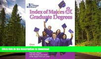 READ The College Board Index of Majors   Graduate Degrees 2004: All-New Twenty-sixth Edition The