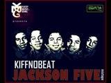 Kiff No Beat - Jackson Five (Jackson Five Mixtape)