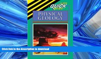 READ Physical Geology (Cliffs Quick Review) Mark J Crawford Kindle eBooks