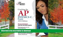 Hardcover Cracking the AP Physics C Exam, 2010 Edition (College Test Preparation) Princeton Review