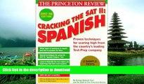 Hardcover Cracking the SAT II: Spanish Subject Tests, 1998 ED (Annual) John Katzman Full Book