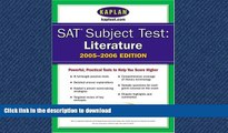 READ SAT Subject Tests: Literature 2005-2006 (Kaplan SAT Subject Tests: Literature) Kaplan On Book