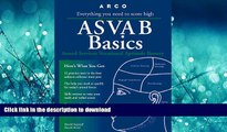 Pre Order Asvab Basics: Everything You Need to Know to Score High (3rd ed) Ronald Kappraff Full Book