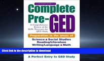 Read Book Contemporary s Complete Pre-GED : A Comprehensive Review of the Skills Necessary for GED
